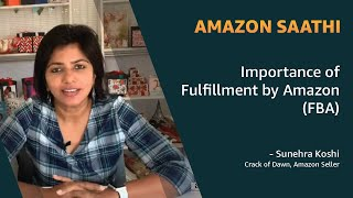 Sunehra Koshy talks about the importance of Fulfillment by Amazon (FBA) | Benefits of Amazon FBA