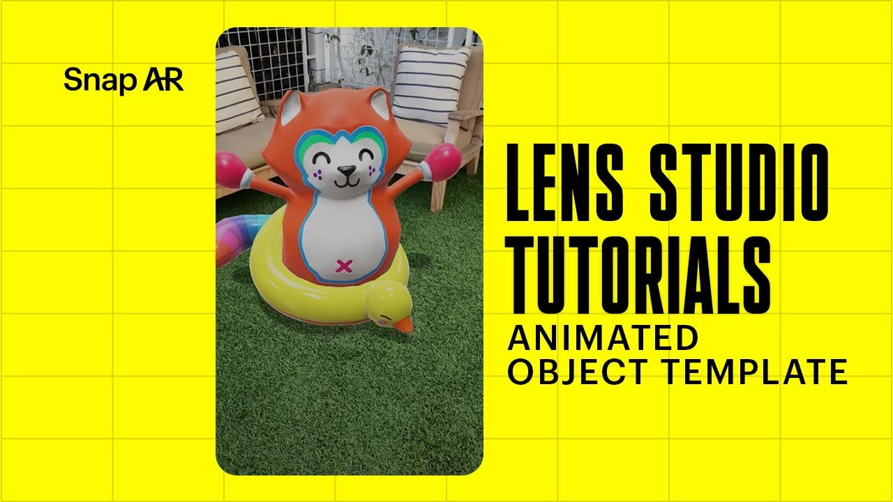 Animated Object - Lens Studio by Snap Inc