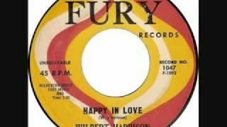 """Wilbert Harrison: """"Happy in Love"""""""