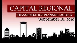 Capital Regional Transportation Planning Agency Meeting - September 16, 2019