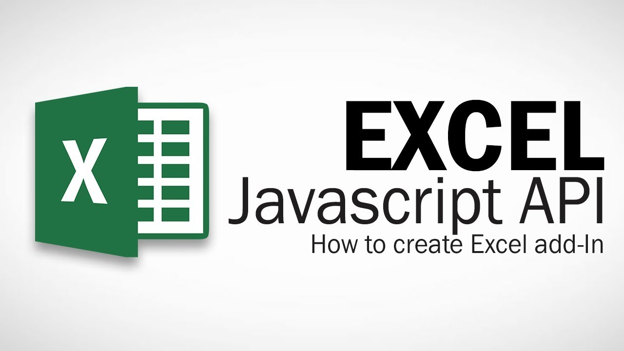 Excel Javascript API - Introduction