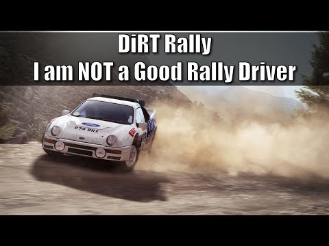 DiRT Rally: I am NOT a Good Rally Driver...