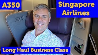 Singapore Airlines A350 Long Haul Business Class