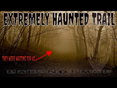 EXTREMELY HAUNTED TRAIL..SO MUCH CAUGHT ON CAMERA!!!