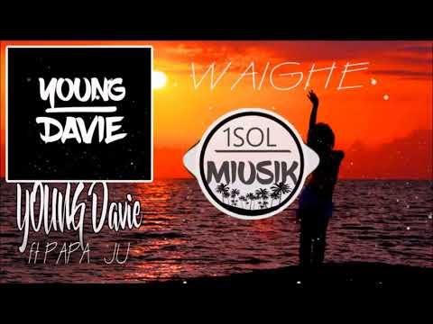 YOUNG DAVIE ft PAPA JU - Waighe [Solomon Island 2017]