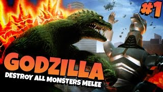 Godzilla: Destroy All Monsters Melee | Part 1 - GODZILLA!