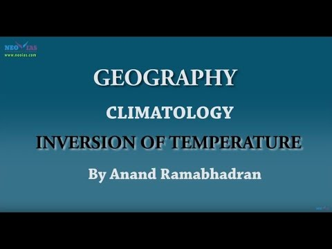 Inversion of Temperature | Climatology | Geography | NEO IAS