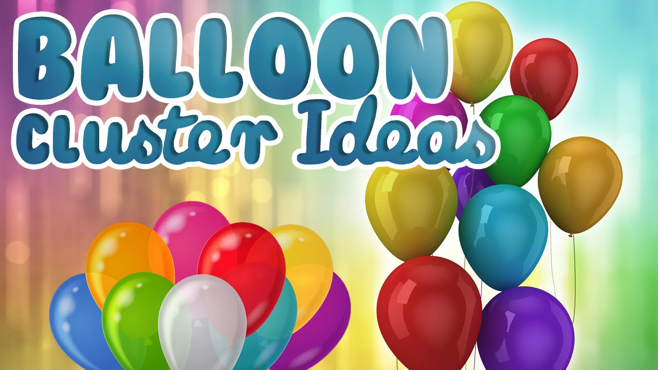 How to make a cluster with 5 Balloons || Balloon Cluster Ideas | WOW ...