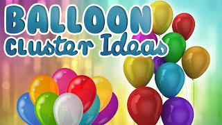 How to make a cluster with 5 Balloons    Balloon Cluster Ideas   WOW Juniors