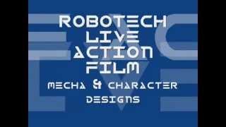ROBOTECH LIVE ACTION MOVIE DESIGNS (Part 1)