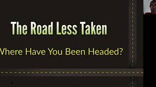 PWAM Virtual Sunday Sermon 2020_0830 The Road Less Taken
