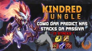 COMO DAR PREDICT NAS STACKS DA PASSIVA! *17 STACKS* - KINDRED JUNGLE GAMEPLAY [PT-BR]