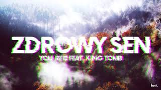 YOU_REC ft. KING TOMB - ZDROWY SEN (mix: Waluk)