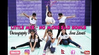 Little Mix - No More Sad Songs Dance, Choreography by sona Lawati