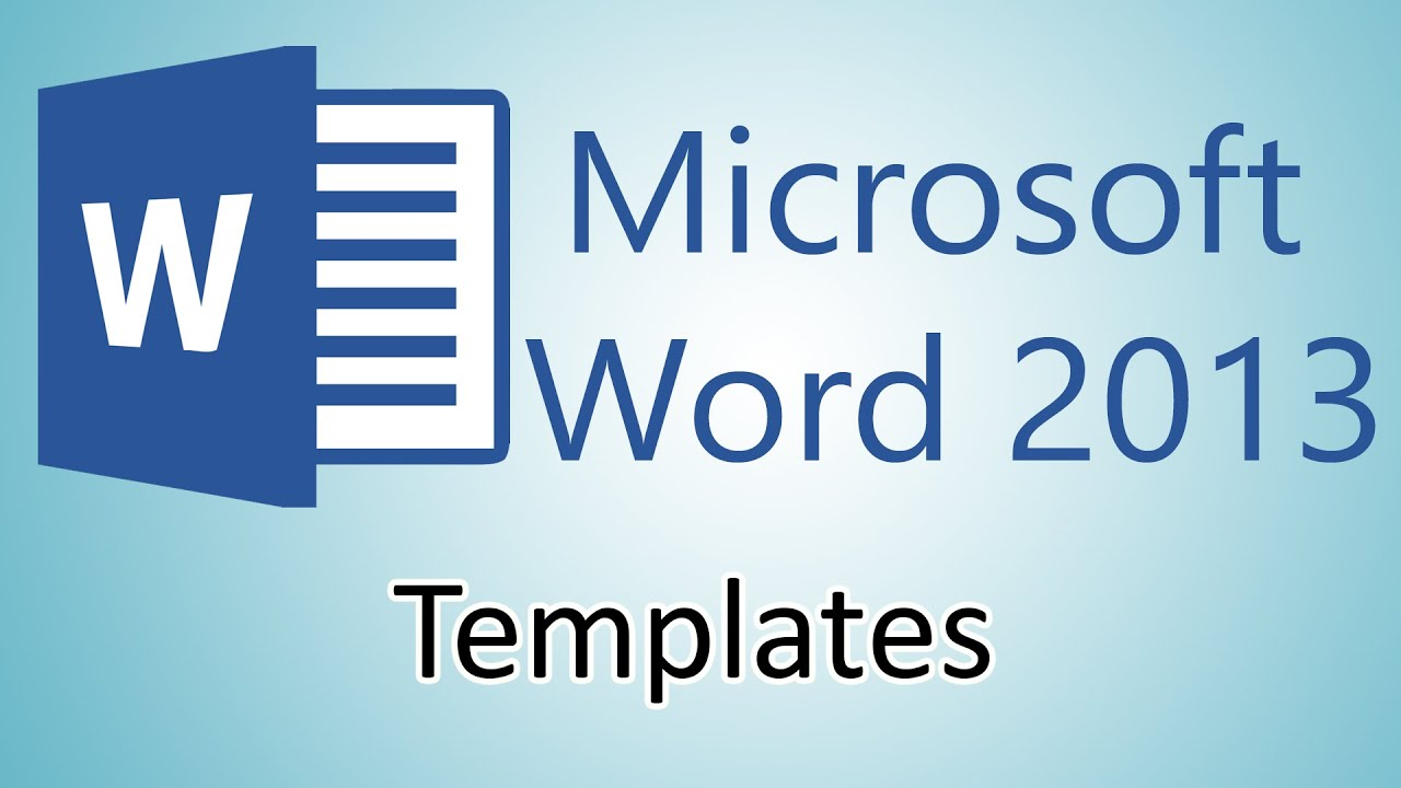 Microsoft Word 2013 Tutorials - Document Templates - YouTube