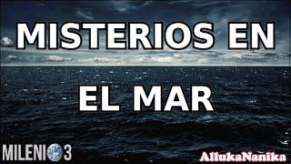 Milenio 3 - Misterios en el mar (Especial)