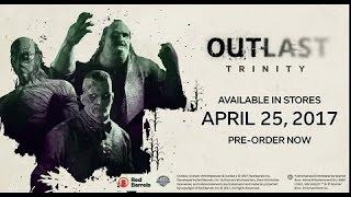 Outlast Trinity - Trailer