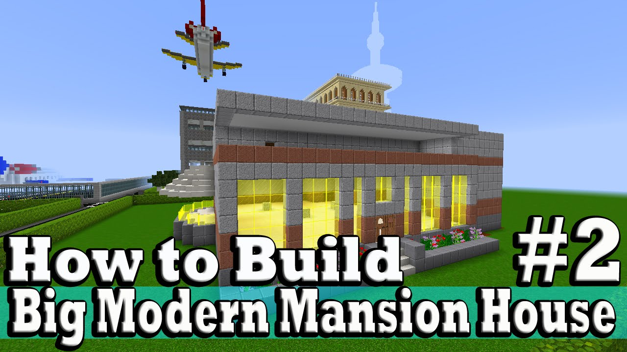 Minecraft how to build big modern mansion house part 2 for How to build a modern house