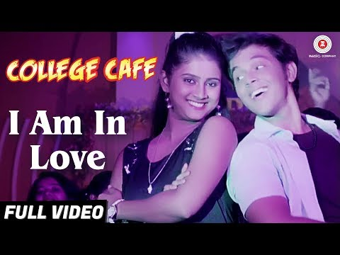 I Am In Love - Full Video | College Cafe | Akshay Kelkar & Bhavika Nikam | Swapnil Bandodkar