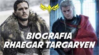 BIOGRAFIA RHAEGAR TARGARYEN Padre de Jon Snow