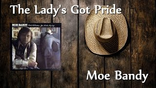 Watch Moe Bandy Ladys Got Pride video
