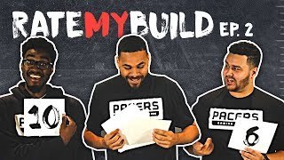 MAX... EVERYTHING! - RATE MY BUILD 2K19 EP 02
