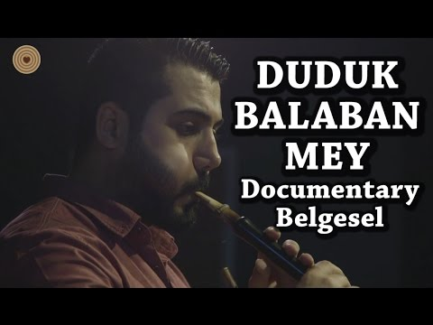 Mey - Duduk - Balaban - Traditional Music of Turkey with Wooden Instruments
