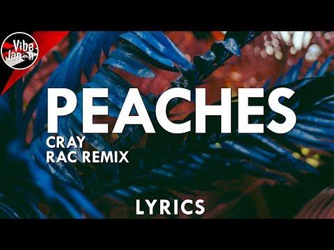 CRAY - Peaches (RAC Remix) Lyrics