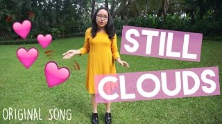 Still Clouds | Tyara Keena Original Song