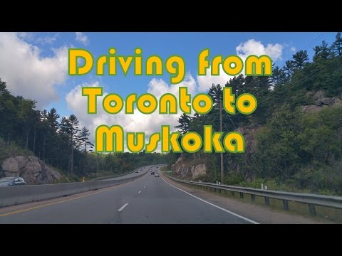 Driving from Toronto to Bracebridge (Muskoka), Ontario, Canada