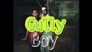 Gully Boy |  Ft. Ashok Saraf | Ranveer  Singh, Alia Bhatt   Funny Mashup
