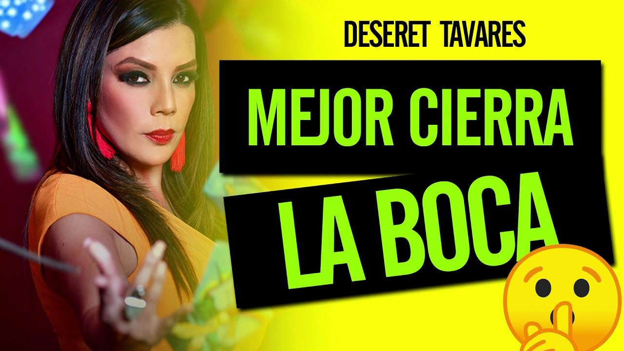 MEJOR CIERRA LA BOCA   Deseret Tavares   PODCAST