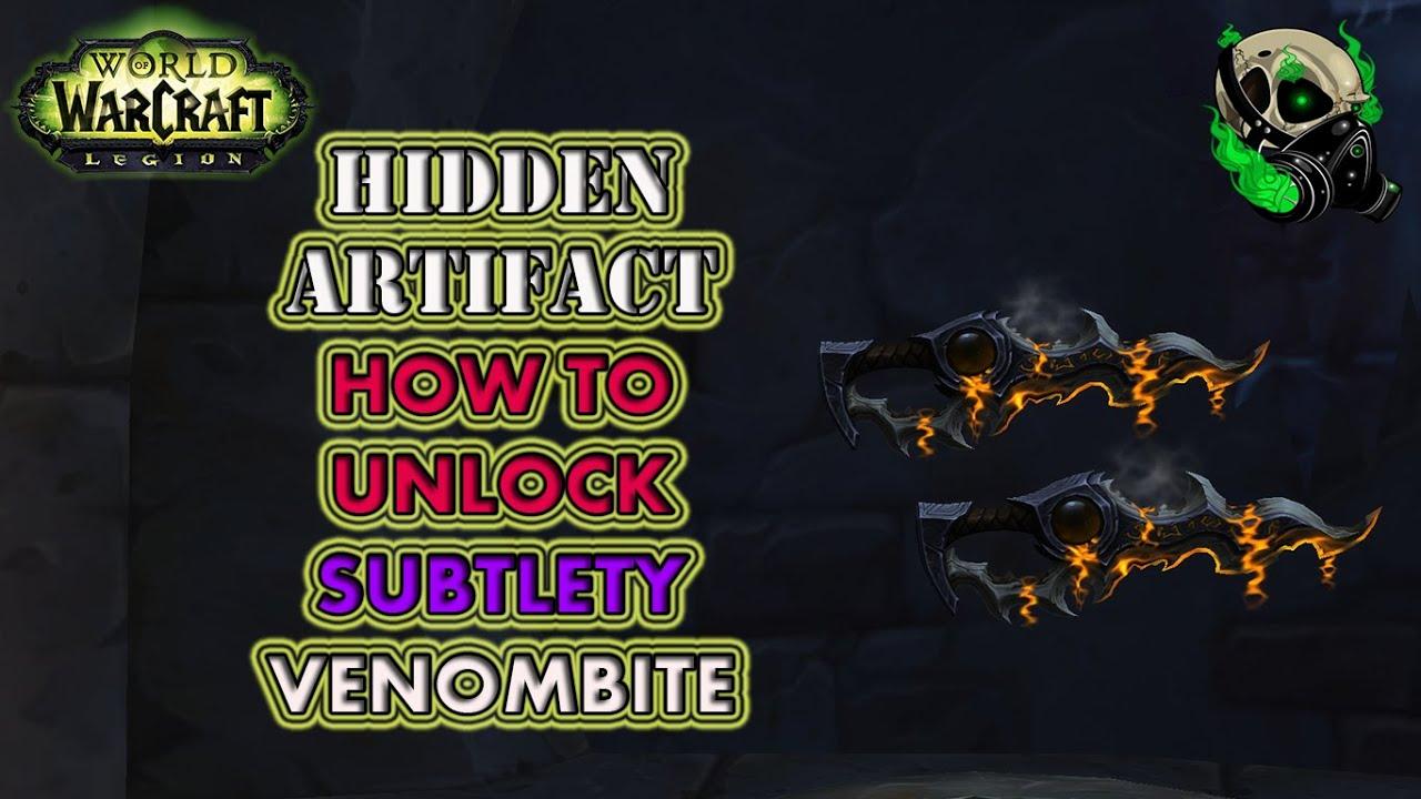 how to obtain subtlety rogue hidden artifact venombite world of