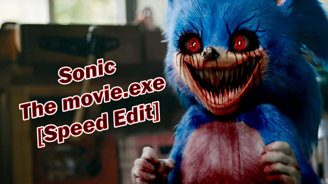 Speed Edit Sonic The Movie Exe Youtube
