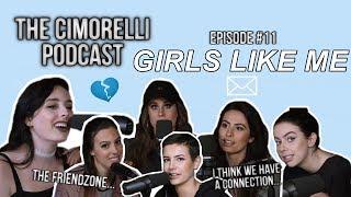 "The Cimorelli Podcast | Season 1 Episode 11 ""Girls Like Me"""