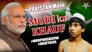 MODI KA KHAUF in Pakistan | INDIA vs Pakistan | India Strikes Pakistan | Surgical Strike