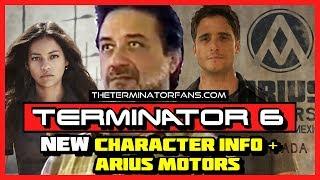 TERMINATOR 6 UPDATE: NEW Character Info + ARIUS MOTORS