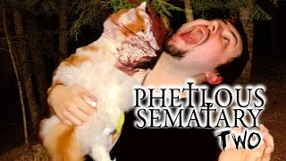 Pet Sematary Two - Phelous