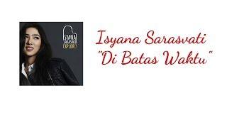 DI BATAS WAKTU  - ISYANA SARASVATI karaoke download ( tanpa vokal ) cover
