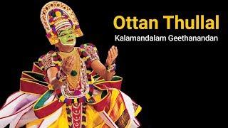 Homage To Kalamandalam Geethanandan, Great Exponent Of Ottan Thullal - An Artform Of Kerala