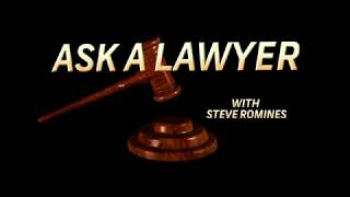 Ask A Lawyer With Steve Romines