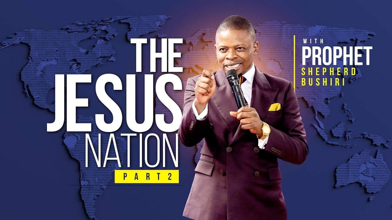The Jesus Nation Part 2 | Prophet Shepherd Bushiri