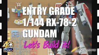 """ENTRY GRADE 1/144 RX-78-2 GUNDAM"" Let's build it!"