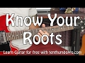 Better Blues Phrasing - Know Your Guitar Roots - How To Solo
