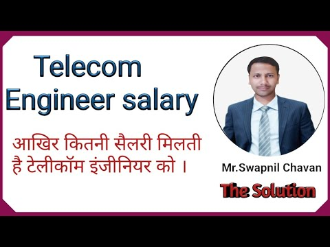 Telecom Engineer Salary - How Much Salary Pay For Telecom Engineer In Real Market Based