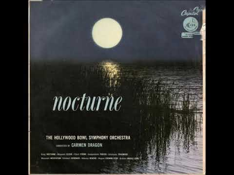 Hollywood Bowl Symphony Orchestra - Nocturne (Full Album)