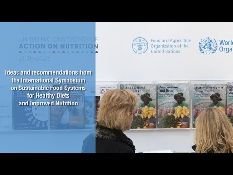 The International Symposium on Sustainable Food Systems for Healthy Diets and Improved Nutrition
