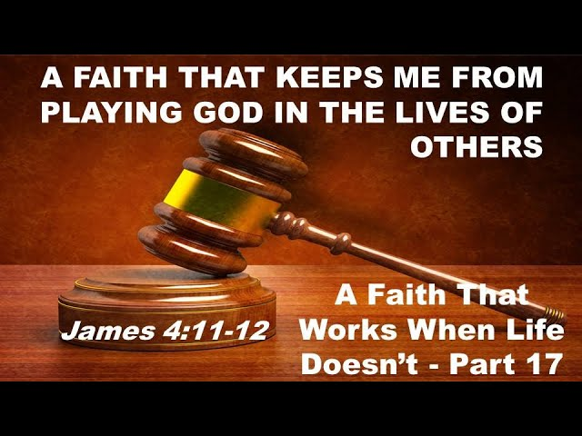 A Faith That Keeps Me from Playing God (9/13/2020)