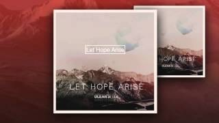 Gambar cover Oceans Edge - Let Hope Arise