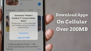 How to Download Apps Larger Than 200MB over Cellular Data in iOS 13 and iPadOS 13